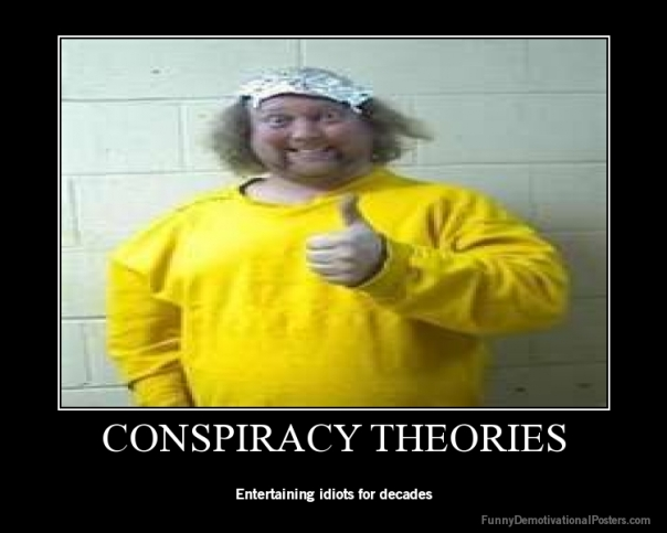 To Be Or Not To Be A Conspiracy Theorist Whoopwhoopblog