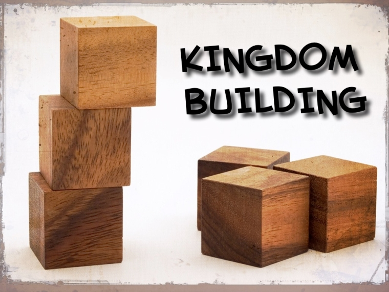 kingdom building