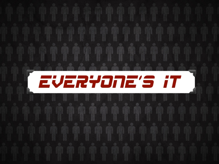 Every One is it
