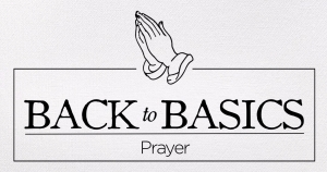back to basics_prayer